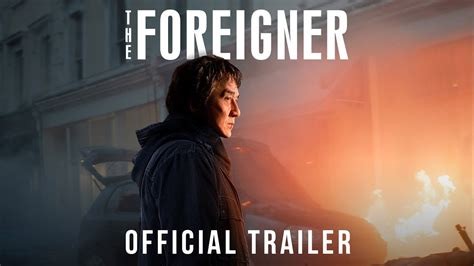 film foreigner full movie trailer the foreigner moviehole