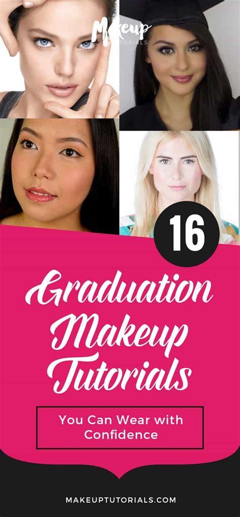 tutorial makeup graduation 16 graduation makeup tutorials you can wear with confidence