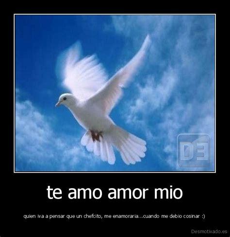 te amo amor mo buenos dias amor mio images and quotes quotesgram