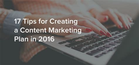 17 tips for creating a content marketing plan sprout social