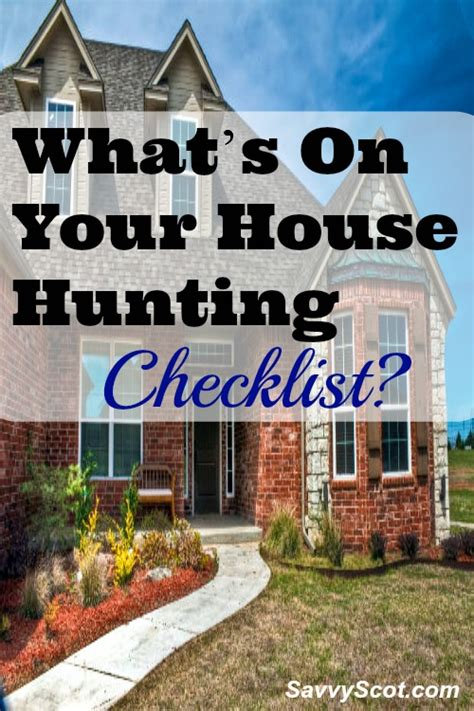 house hunting checklist what s on your house hunting checklist