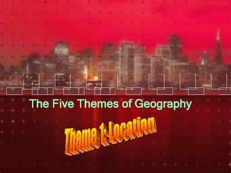 5 themes of geography jerusalem relative location