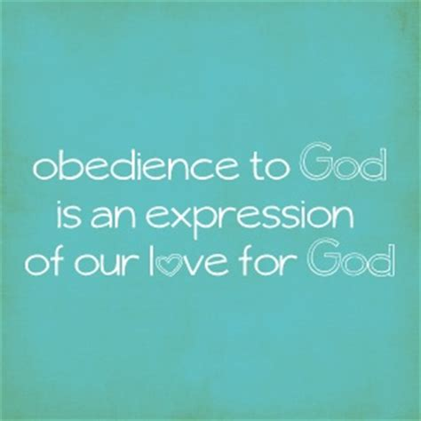 how does it take to obedience a 25 best obedience quotes on church quotes www lds org and www lds