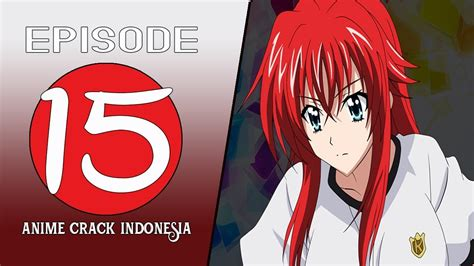 anime crack indonesia anime on crack indonesia 15 hidup tanpa dosa youtube