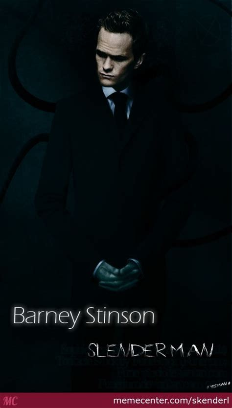 Barney Stinson Meme - barney stinson the slender man by skenderl meme center