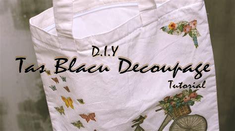 decoupage purse tutorial diy decoupage tas blacu totebag pouch tutorial youtube