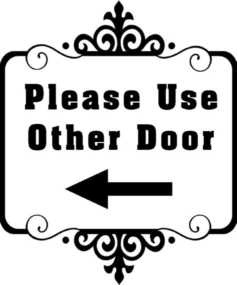 Use Other Door Sign by Use Other Door Store Business Vinyl Decal Sticker