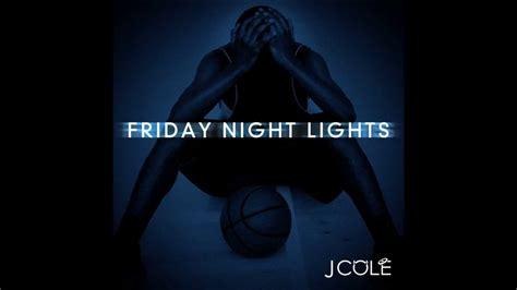 Friday Lights Mixtape by Friday Lights Mixtape J Cole