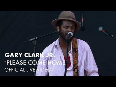 gary clark jr come home lyrics