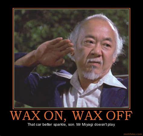 Waxing Meme - quotes by mr miyagi like success