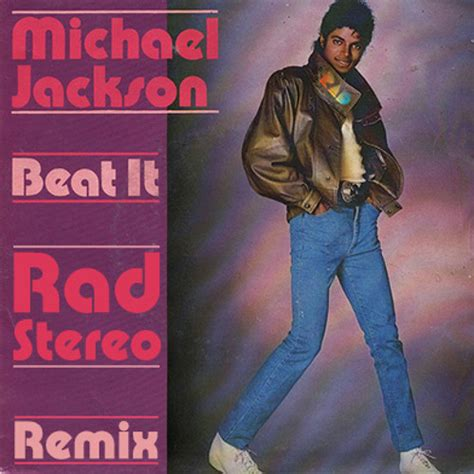 beat it remix michael jackson beat it rad stereo remix by rad stereo