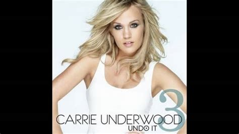 carrie underwood songs youtube carrie underwood undo it hd official song lyrics