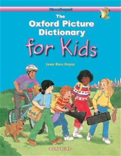 oxford picture dictionary for kids monolingual english edition rent 9780194349963 0194349969