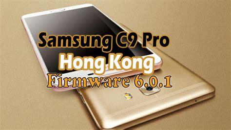 Samsung J7 Pro Hongkong samsung c9 pro hongkong firmware 6 0 1 update c900zhu1aqa2 ministry of solutions