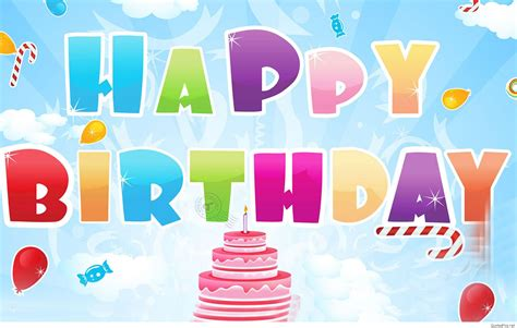 for birthday amazing birthday wishes cards and wallpapers hd