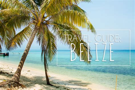 belize the official travel guide books belize travel guide why to go where to visit and what