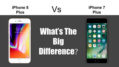 iphone 8 plus vs iphone 7 plus what s the big difference