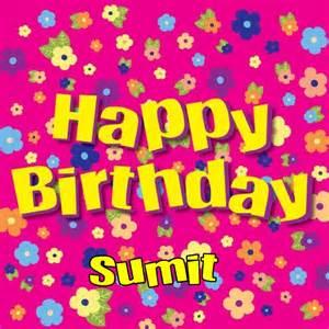 happy birthday sumit happy birthday