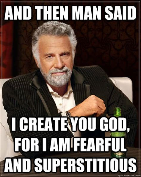 Make Your Own Most Interesting Man In The World Meme - the most interesting man in the world memes quickmeme