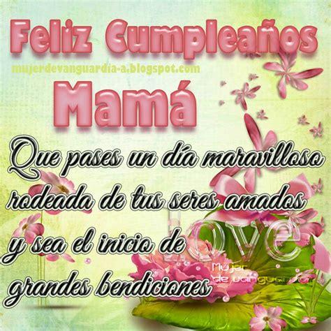 imagenes de feliz cumpleaños mama the gallery for gt feliz cumpleanos mama te quiero