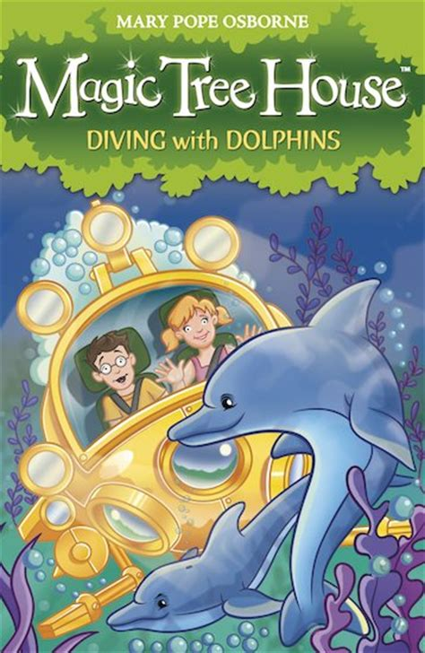magic tree house le fay magic tree house 9 diving with dolphins scholastic