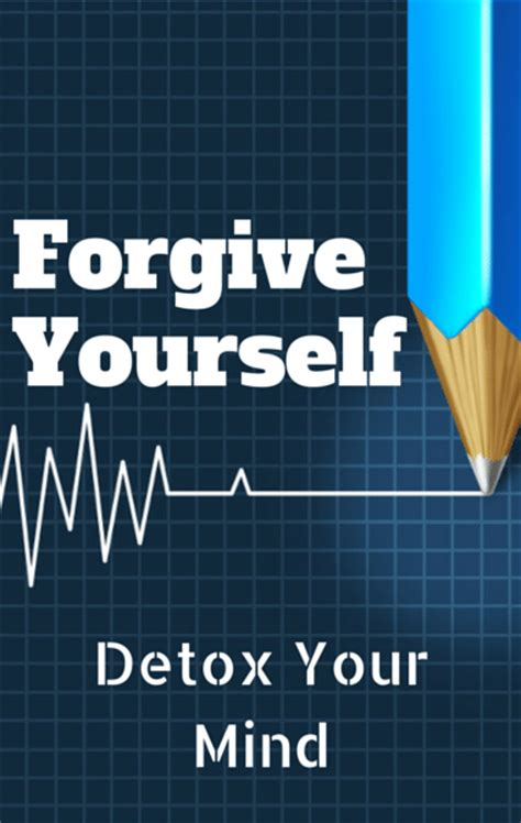 Mind Detox by Dr Oz Forgive Yourself For Your Health Mistakes Detox