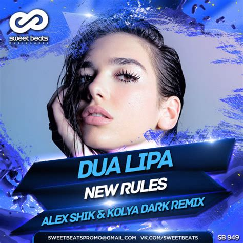 dua lipa new rules bpm dua lipa new rules alex shik kolya dark radio edit
