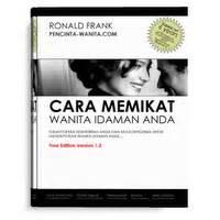 tips membuat wanita jatuh cinta ronald frank e book cara memikat wanita idaman anda ronald frank sarop