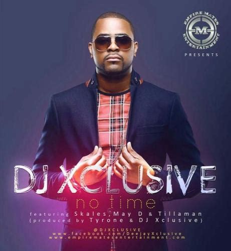download dj xclusive ft sarkodie mp3 new music dj xclusive no time ft skales may d