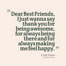 Thank You Letter To My Guy Friend Dear Best Friends I Just Wanna Say Thank You For Being