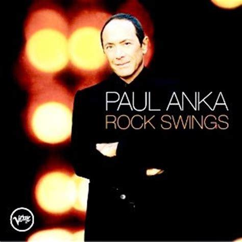 rock swings paul anka viejos tiempos paul anka car 192 tulas de discos am 200 rica