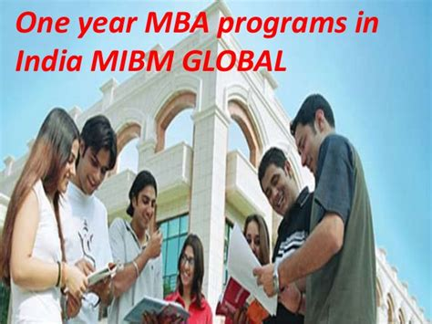 One Year Mba Courses In Usa by Mibm Global One Year Mba Programs In India