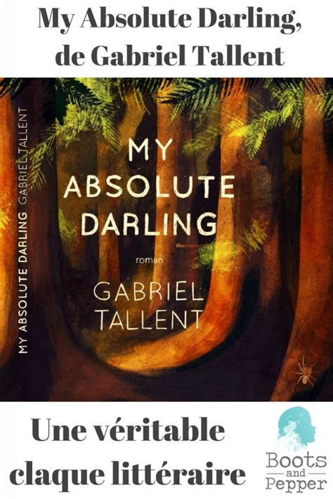 my absolute darling 9782351781685 my absolute darling la v 233 ritable claque litt 233 raire de ce roman best seller