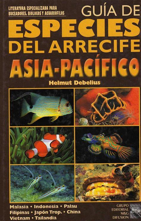 libro el arrecife de las gu 237 a de especies del arrecife asia pac 237 fico libros n 193 uticos fauna y flora marina