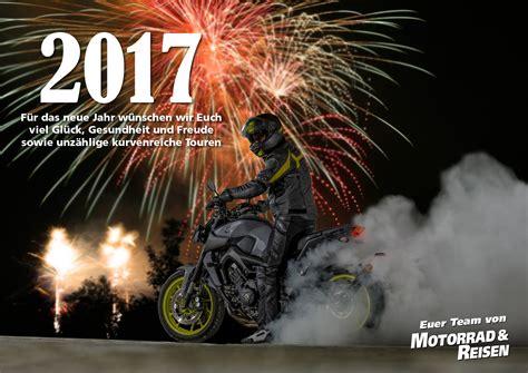 Motorrad Silvester Bilder by Mit Vollgas Ins Neue Jahr Motorrad Reisen Magaz