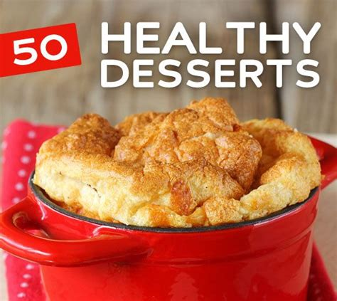 50 healthy dessert recipes to satisfy your sweet tooth