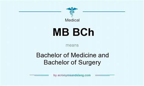mb bch bachelor of medicine and bachelor of surgery in by acronymsandslang