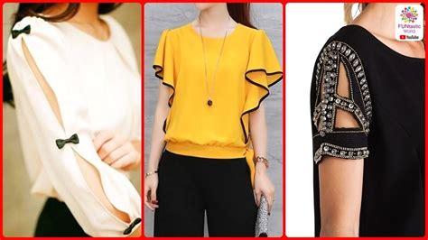 design baju cutting stylish fancy sleeves designs for women latest top baju