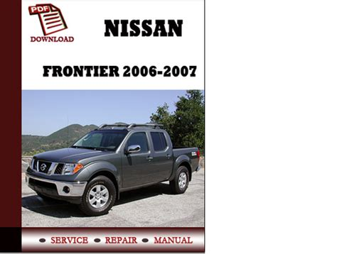 nissan frontier factory service manual 2008 nissan frontier factory service manual nissan