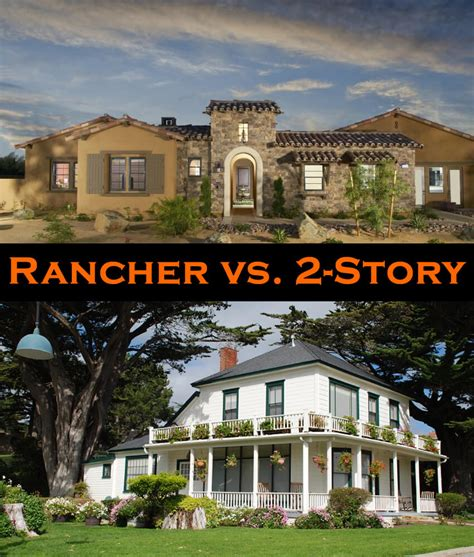 two story home rancher vs 2 story house pros and cons plus take our poll