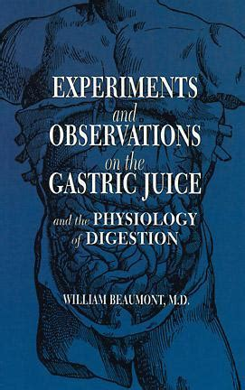 experiments and observations on the gastric juice and the physiology of digestion classic reprint books experiments and observations on the gastric juice and the