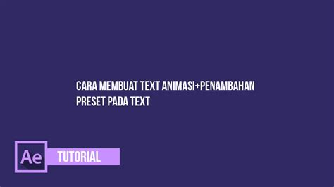 membuat video animasi adobe after effect cara membuat text animasi penambahan preset pada text