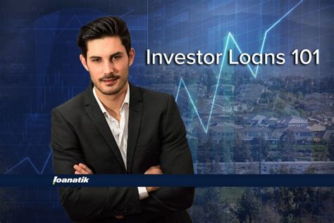 I M An Investor What Kind Of Loan Can I Get Loanatik