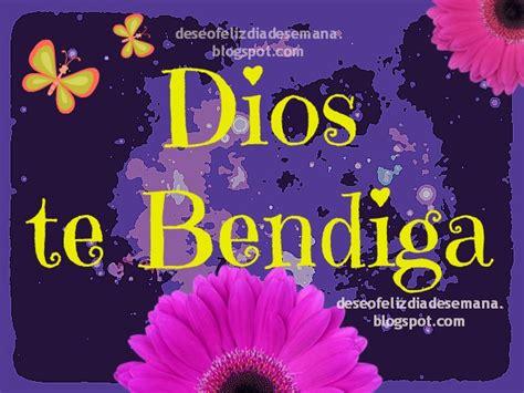 imagenes cristianas buenos dias dios te bendiga dios te bendiga y llene tus d 237 as de amor im 225 genes y