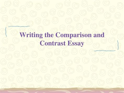 Compare And Contrast Essay Writing by My Summer Vacation Essay