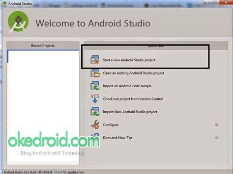 cara membuat aplikasi android hello world cara membuat aplikasi android hello world pertama di