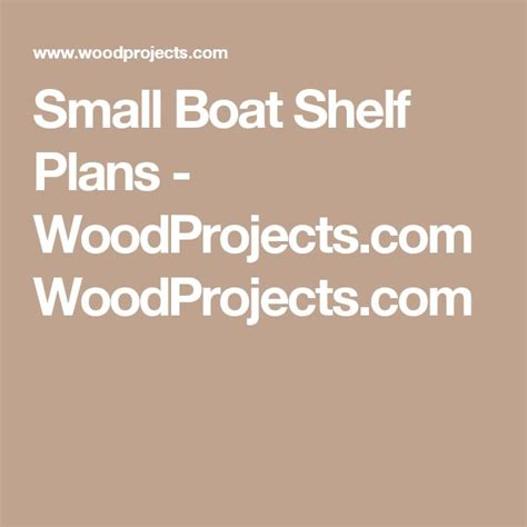 small boat shelf plans best 25 boat shelf ideas on pinterest boat house boat