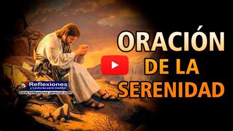 oraciones cristianas poderosas youtube newhairstylesformen2014 com oraci 243 n de la serenidad reflexi 243 n cristiana youtube