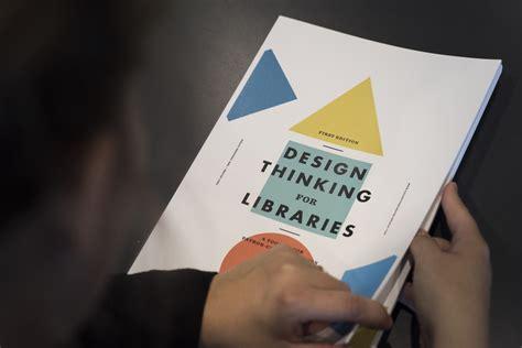 design thinking for libraries česk 233 knihovny jsou bl 237 že design thinkingu kisk pozval
