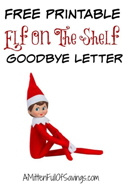 printable elf story printable elf on the shelf goodbye letter this worthey